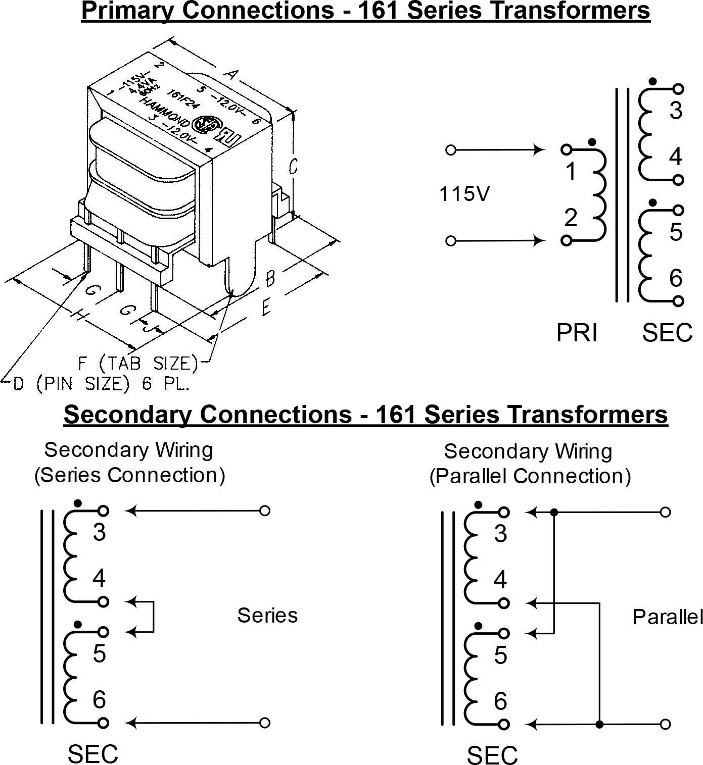 Transformer - Hammond, Power, 115V, 34V/50mA, 1.2VA, 161E24 ... on transformer connection diagrams, transformer hook up diagrams, hammond organ schematic diagrams, 12 phase transformer diagrams, hammond parts wiring diagrams, isolation transformer wiring diagrams, electrical schematic diagrams, hammond organ wiring-diagram, jefferson transformer wiring diagrams,