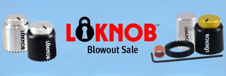 Loknob Blowout Sale