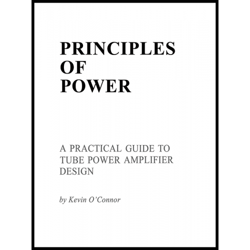 Principles of Power, A Practical Guide to Tube Amplifier Design image 1