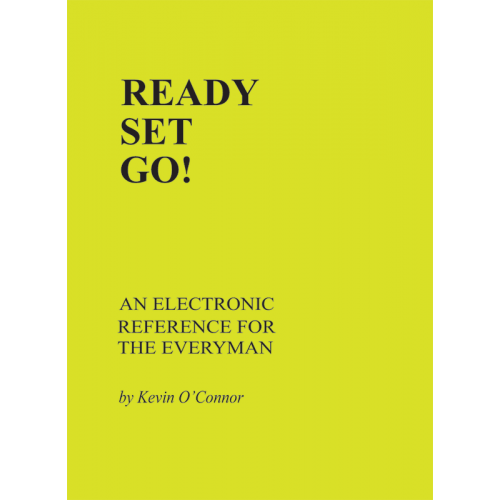 Ready Set Go! An Electronic Reference for the Everyman image 1