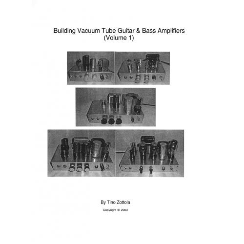 Building Vacuum Tube Guitar & Bass Amplifiers, Volume 1 image 1