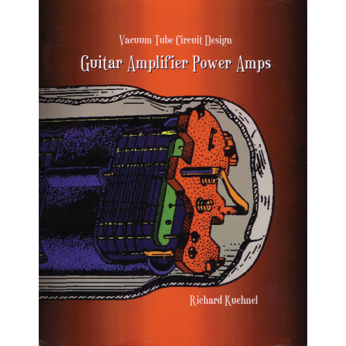 Vacuum Tube Circuit Design: Guitar Amplifier Poweramps image 1