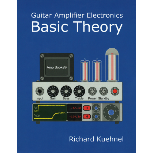 Guitar Amplifier Electronics Basic Theory image 1