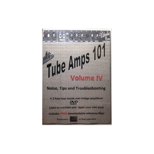 DVD - Tube Amps 101, Volume 4, Noise, Tips and Troubleshooting image 1