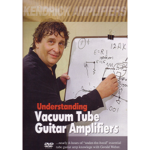 DVD - Understanding Vacuum Tube Guitar Amplifiers