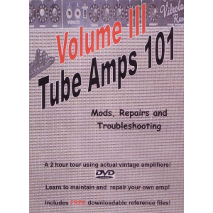 DVD - Tube Amps 101, Volume III
