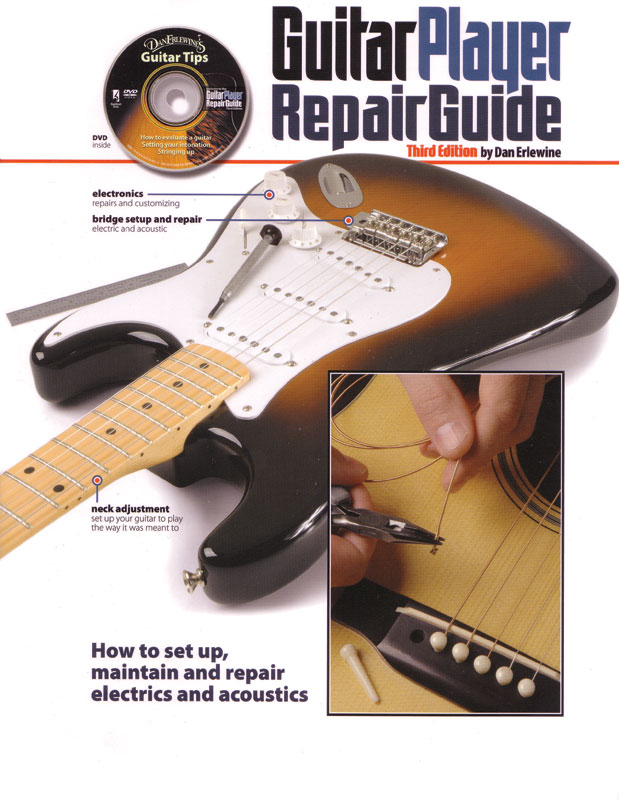 guitar player repair guide 3rd edition with dvd amplified parts rh amplifiedparts com Advanced Settings Changing Advanced Settings